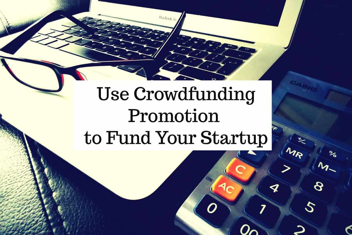 Crowdfunding Your Startup