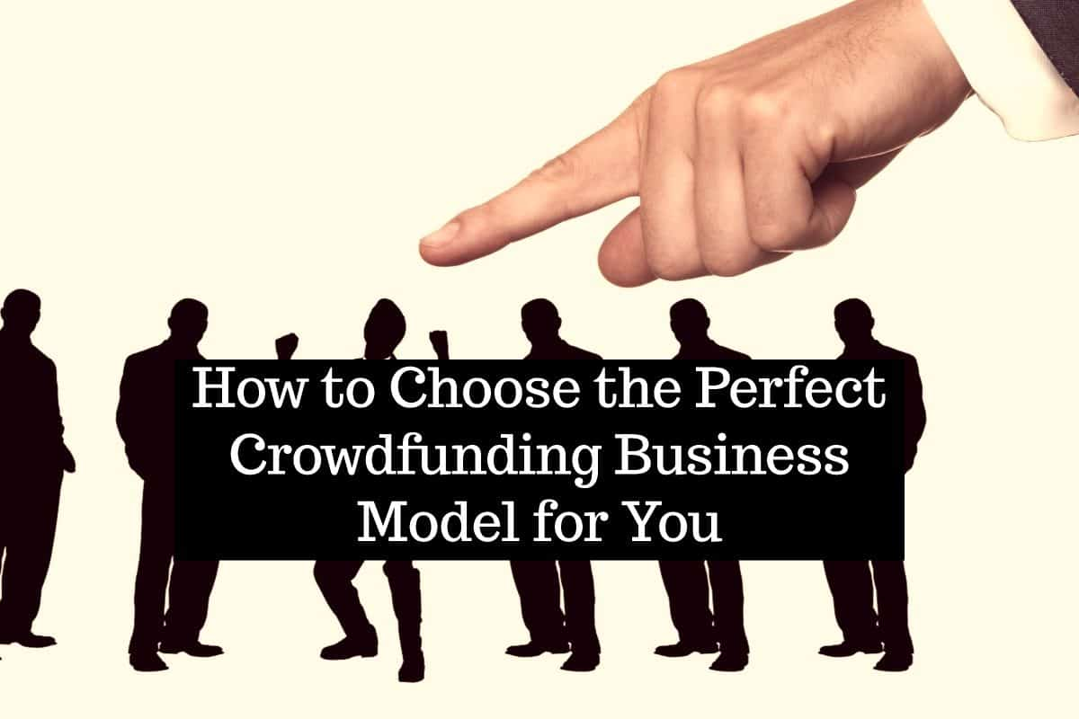 Choosing Your Crowdfunding Business Strategy
