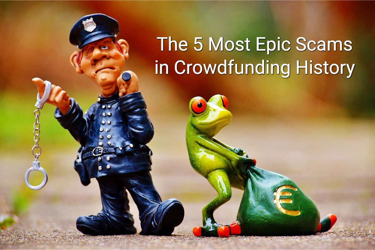 The 5 Most Epic Scams in Crowdfunding History