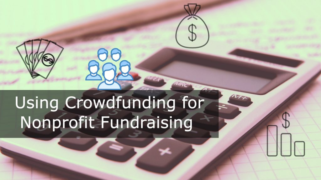 Using Crowdfunding for Nonprofit Fundraising